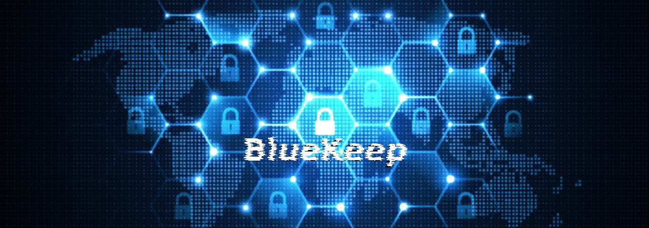 立即補丁!BlueKeep RDP漏洞惡意程式可能不遠了!